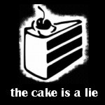 [the cake is a lie]